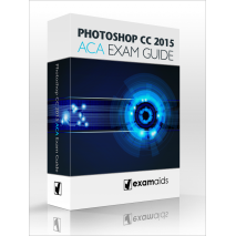 Adobe Photoshop CC 2015 ACA Exam Guide  [On CD]