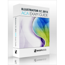 Adobe Illustrator CC 2015 ACA Exam Guide